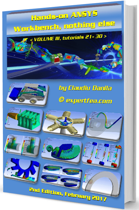 Hands-on ANSYS Workbench - volume 3